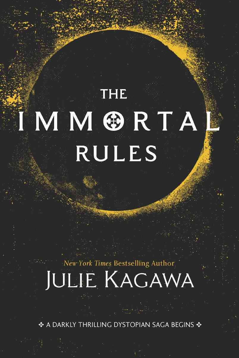 The Immortal Rules By Kagawa, Julie