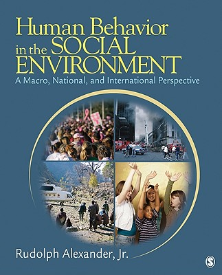 Human Behavior in the Social Environment By Alexander, Rudolph, Jr.